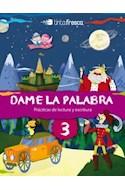 Papel DAME LA PALABRA 3 TINTA FRESCA (PRACTICAS DE LECTURA Y ESCRITURA) (NOVEDAD 2012)