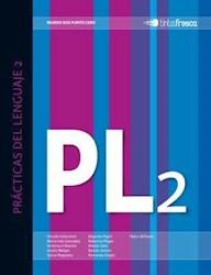 Libro Practicas Del Lenguaje 2  Serie Mundo Dos Punto Cero