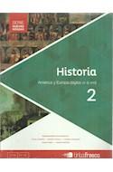 Papel HISTORIA 2 TINTA FRESCA AMERICA Y EUROPA SIGLOS XV A XVIII (NUEVAS MIRADAS) (NOVEDAD 2016)