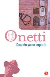 Libro Cuando Ya No Importe