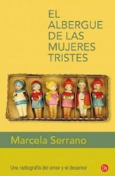 Libro El Albergue De Las Mujeres Tristes