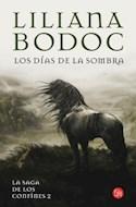 Papel DIAS DE LA SOMBRA (LA SAGA DE LOS CONFINES II) (NARRATI  VA 502/2)
