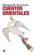 Papel CUENTOS ORIENTALES [YOURCENAR MARGUERITE] (COLECCION NARRATIVA)