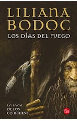 Papel DIAS DEL FUEGO (LA SAGA DE LOS CONFINES 3) (BOLSILLO) (RUSTICA)