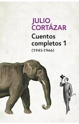 Papel CUENTOS COMPLETOS 1 (1945-1966) (JULIO CORTAZAR) (RUSTICO)