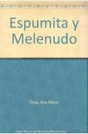 Papel ESPUMITA Y MELENUDO (CUENTOS DE LA PATAGONIA)
