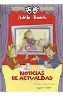 Papel NOTICIAS DE ACTUALIDAD (TEATRO CUENTO) (A PARTIR DE 7 A ÑOS)