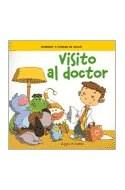 Papel VISITO AL DOCTOR [APRENDO A CUIDAR MI SALUD] (COLECCION CREZCO Y APRENDO)