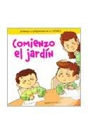 Papel COMIENZO EL JARDIN [APRENDO A INTEGRARME EN LA ESCUELA] (COLECCION CREZCO Y APRENDO)