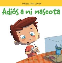 Libro Adios A Mi Mascota