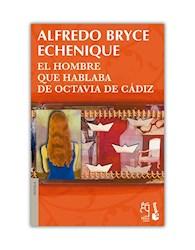 Papel Hombre Que Hablaba De Octavia De Cadiz, El P