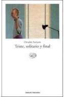 Papel TRISTE SOLITARIO Y FINAL (NOVELA)