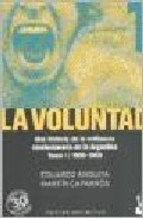 Papel Voluntad, La (Tomo I) 1966-1969