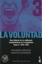 Papel Voluntad, La (Tomo Iii) 1973-1974