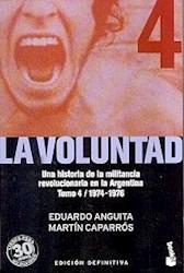 Libro 4. La Voluntad  La Patria Peronista