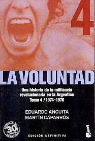 Papel Voluntad, La (Tomo Iv) 1974-1976