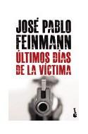Papel ULTIMOS DIAS DE LA VICTIMA (NOVELA)