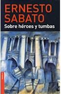 Papel SOBRE HEROES Y TUMBAS (NOVELA)