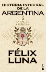 Papel Historia Integral De La Argentina 6 La Nacio