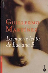 Papel Muerte Lenta De Luciana B Pk, La