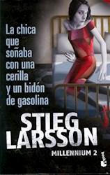 Papel Chica Que Soñaba Con Una Cerilla Y Un Bidon De Gasolina, La