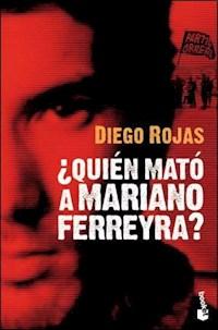 Libro Quien Mato A Mariano Ferreyra ?