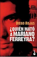 Papel QUIEN MATO A MARIANO FERREYRA (DIVULGACION)