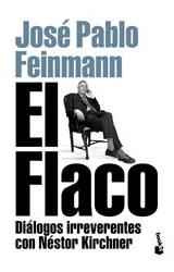 Papel FLACO DIALOGOS IRREVERENTES CON NESTOR KIRCHNER  BOOKET