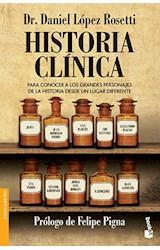 Papel HISTORIA CLINICA [PROLOGO DE FELIPE PIGNA] (COLECCION DIVULGACION)