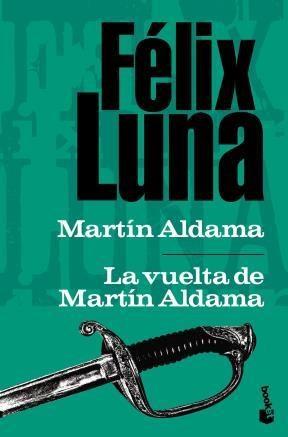 Papel Martín Aldama. Un Soldado De La Independencia