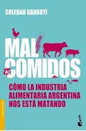 Papel MAL COMIDOS COMO LA INDUSTRIA ALIMENTARIA ARGENTINA NOS ESTA MATANDO (DIVULGACION)