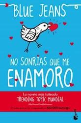Libro No Sonrias Que Me Enamoro