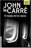 Papel ESPEJO DE LOS ESPIAS [AGENTE GEORGE SMILEY] (BIBLIOTECA JOHN LE CARRE)