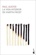 Papel VIDA INTERIOR DE MARTIN FROST (SERIE NOVELA) (BIBLIOTECA PAUL AUSTER) (BOLSILLO)