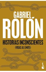 Papel HISTORIAS INCONSCIENTES (VIDAS AL LIMITE) (BOLSILLO)