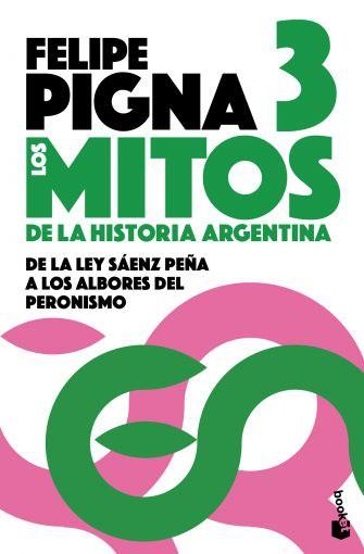 Papel Mitos De La Historia Argentina 3