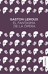 Libro El Fantasma De La Opera