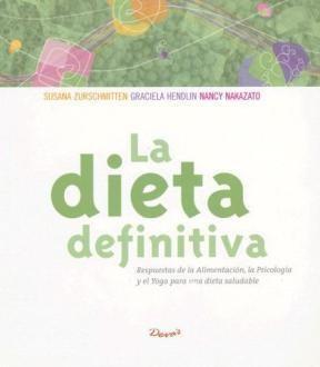 Papel Dieta Definitiva, La. Respuestas De La Alimentacion, La Psic
