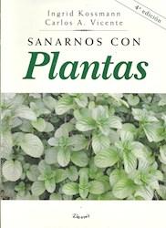 Libro Sanarnos Con Plantas