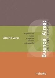 Libro Buenos Aires: Una Trilogia Metropolitana