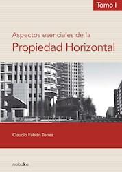 Libro Aspectos Esenciales De La Propiedad Horizontal (To