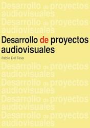 Libro Desarrollo De Proyectos Audiovisuales
