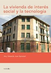 Libro La Vivienda De Interes Social Y La Tecnologia
