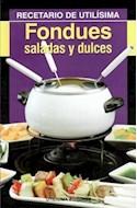 Papel FONDUES SALADAS Y DULCES (RECETARIO DE UTILISIMA)