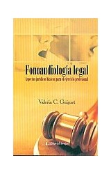 Papel FONOAUDIOLOGIA LEGAL (ASPECTOS JURIDICOS BASICOS PARA EL EJE