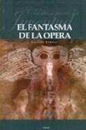 Papel FANTASMA DE LA OPERA (CLASICOS PARA LA JUVENTUD) (CARTONE)