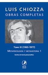 Papel METAPSICOLOGIA Y METAHISTORIA 1 T.III 1963-1977