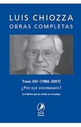 Papel OBRAS COMPLETAS TOMO XIV (1986-2007) POR QUE ENFERMAMOS
