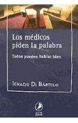 Papel LOS MEDICOS PIDEN LA PALABRA