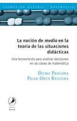 Papel NOCION DE MEDIO EN LA TEORIA DE LAS SITUACIONES DIDACTICAS,